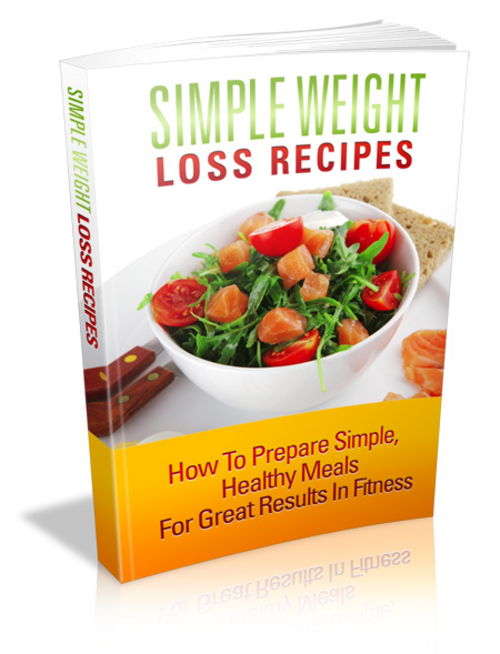 Product picture Simple Weight Loss Recipes + 5  Bonus eBooks - PLR