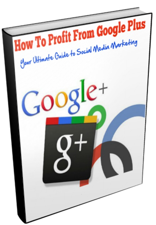 Product picture How To Profit from Google Plus - Master Resale Rights