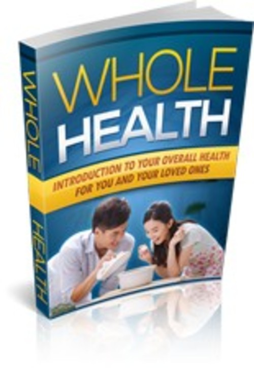 Product picture Whole Health eBook and Website with MRR
